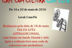 Projeto Café com Cultura investe no Cine Clubismo