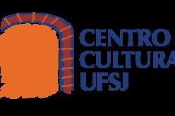 Estão abertas inscrições de propostas artísticas e culturais para o Centro Cultural UFSJ