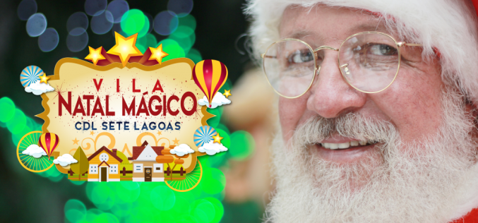 CDL Sete Lagoas encanta com Vila de Natal