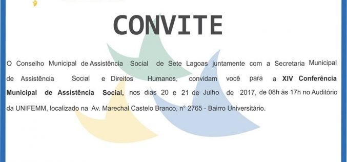 Sistema Único de Assistência Social é tema de Conferência em Sete Lagoas