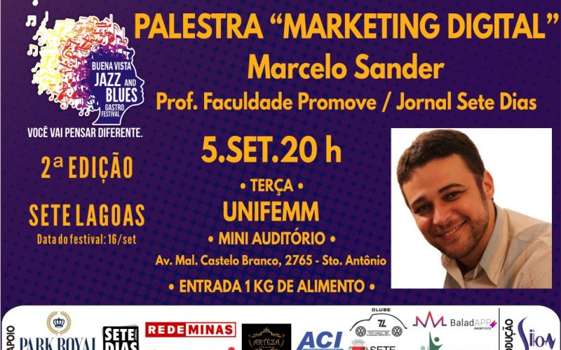"""Palestra """"Marketing Digital"""" faz parte da programação do """"Buena Vista Jazz and Blues Gastro Festival"""""""
