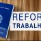 Reforma trabalhista: Modificações feitas pela Medida Provisória