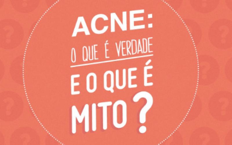 Dez mitos e verdades sobre a acne