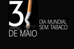 Dia mundial da luta contra o tabaco