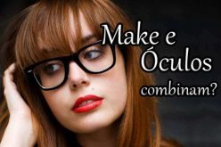 Aprenda a combinar óculos de grau e maquiagem