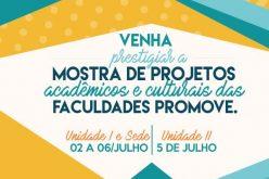 Começa hoje a Mostra Acadêmica e Cultural das Faculdades Promove