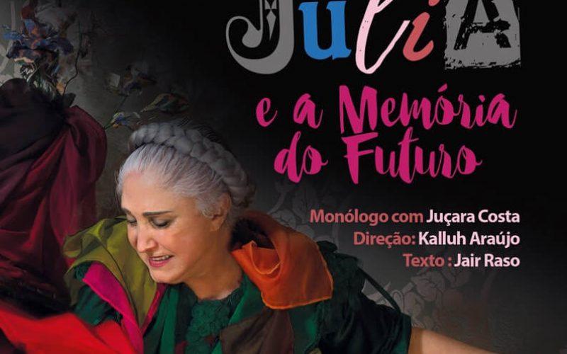MonólogoJúliaeaMemóriado Futuro confirma sessões em BH