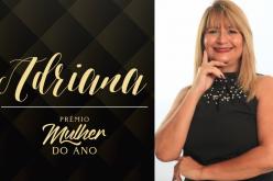 Mulher do ano 2019 : Adriana Amaral