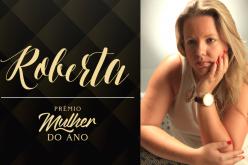 Mulher do ano 2019: Roberta Monteiro