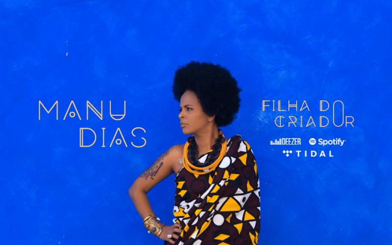 """Manu Dias lança single empoderado """"Filha do Criador"""""""