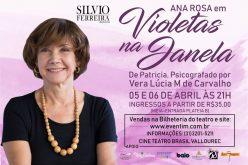 Espetáculo Violetas na Janela desembarca em BH nesta semana