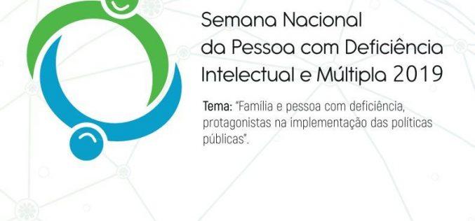 Semana Nacional da Pessoa com Deficiência Intelectual e Múltipla 2019