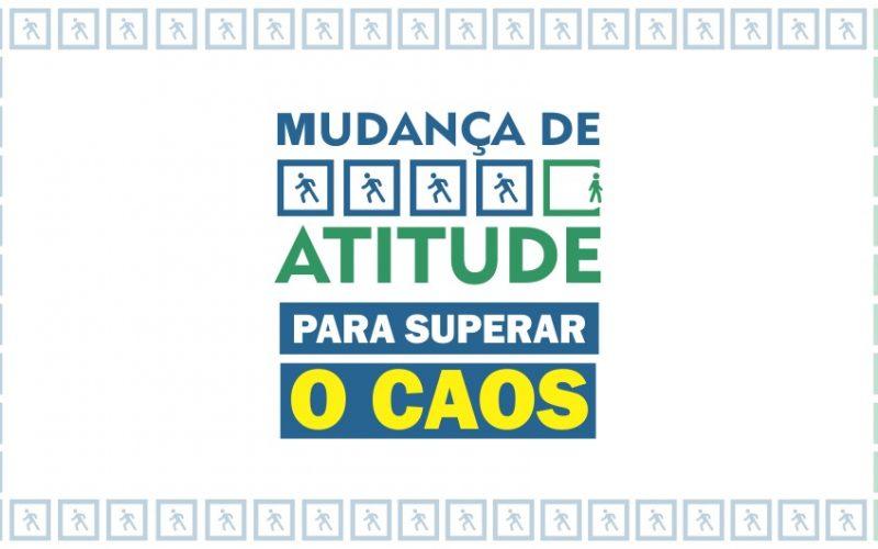 MUDANÇA DE ATITUDE PARA SUPERAR O CAOS