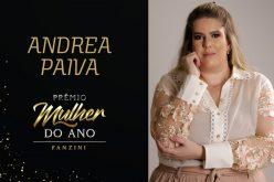 Mulher do ano 2020: Andrea Paiva