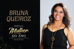 Mulher do ano 2020: Bruna Queiroz