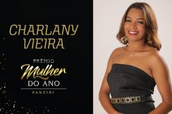 Mulher do ano 2020: Charlany Vieira
