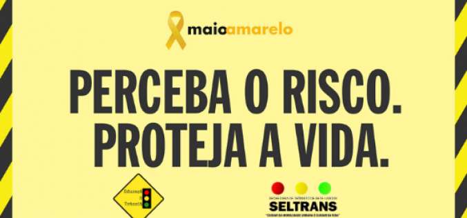 Campanha Maio Amarelo da Seltrans está focada nos meios digitais este ano