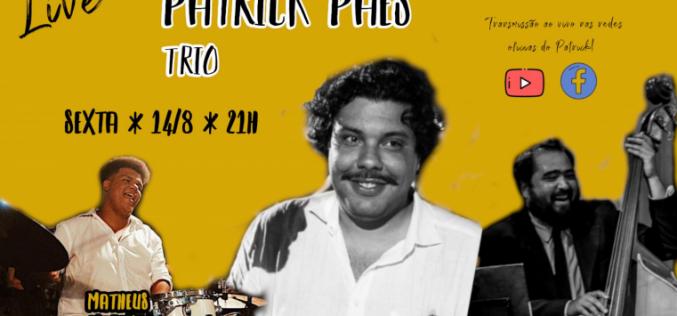 Patrick Paes Trio estreia em Live no dia 14