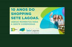 Confira a programação de Aniversário do  Shopping Sete Lagoas