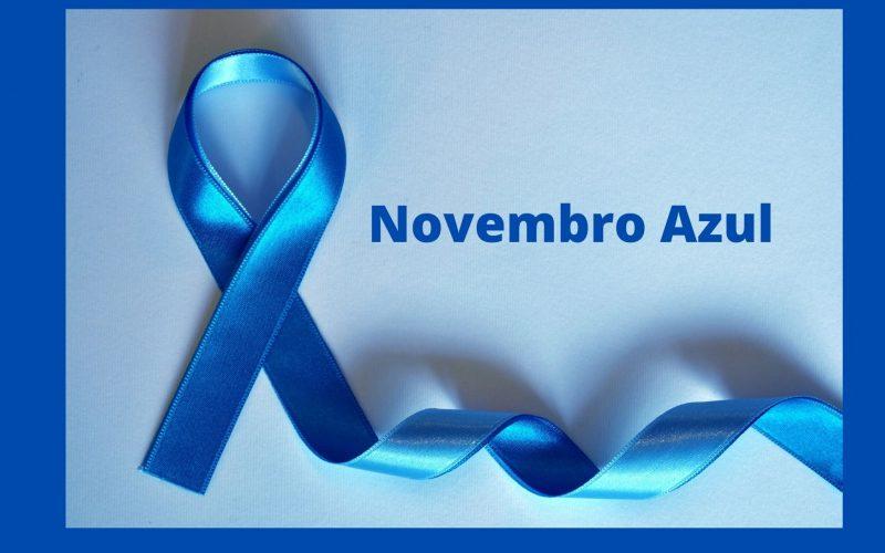 Novembro Azul: Se você valoriza a sua vida, previna-se !