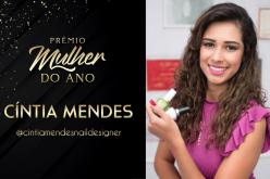 Mulher do Ano 2021: Cintia Mendes