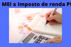 MEI X IMPOSTO DE RENDA PESSOA FISICA