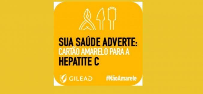"""Julho Amarelo – Sua saúde adverte """"cartão amarelo para a hepatite C"""""""